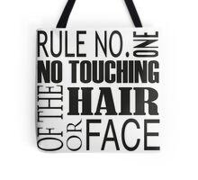 Rule No. 1 Tote Bag
