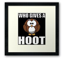 Who Gives A Hoot Framed Print