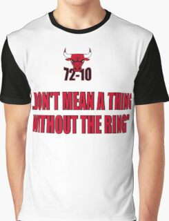 72-10 DON'T MEAN A THING WITHOUT THE RING Graphic T-Shirt