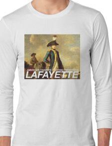 America's favorite fighting Frenchman — Lafayette! Long Sleeve T-Shirt