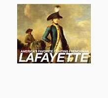 America's favorite fighting Frenchman — Lafayette! Unisex T-Shirt