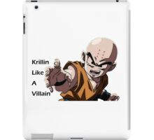 Krillin Like a Villain iPad Case/Skin
