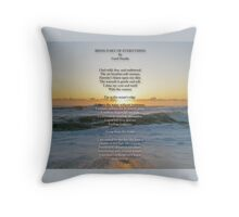Being Part Of Everything - Poem and Image Throw Pillow
