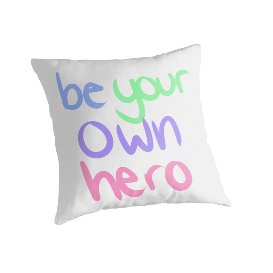 be your own hero by prosperitea