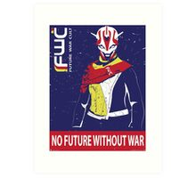 "FWC Propaganda - ""No Future Without War"" Art Print"