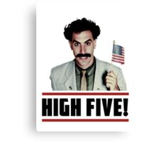 Borat - High Five! Canvas Print