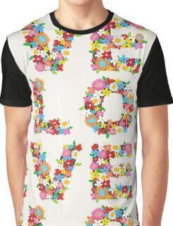 LOVE Spring Flowers Graphic T-Shirt