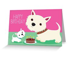 Birthday cake and Westies Greeting Card