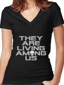 Aliens are living among us Women's Fitted V-Neck T-Shirt