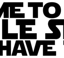 Come to the Smileside (black) Sticker