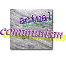 actual communism Photographic Print