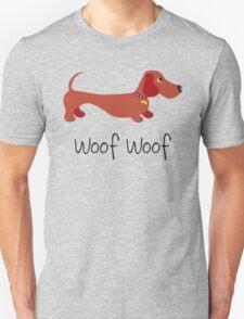 Woof Woof (Sausage dog) Unisex T-Shirt