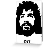 Viva la CAT Stevens! Greeting Card
