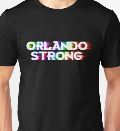 Orlando Strong Shirts, Bumper Stickers & Cups Unisex T-Shirt
