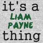 It's a Liam Payne thing by turkfox