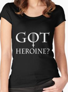 GOT Heroine? Women's Fitted Scoop T-Shirt