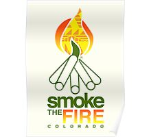 smoke the fire Poster