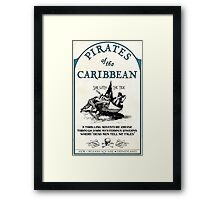 Pirates of the Caribbean Ride Sign Framed Print