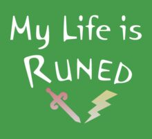 My Life is Runed - Shirts - Version 2 Baby Tee