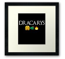 Dracarys Framed Print