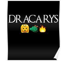 Dracarys Poster