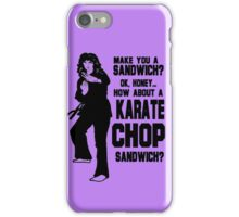 Karate Chop Sandwich iPhone Case/Skin