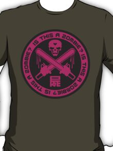 Is this a Zombie? T-Shirt