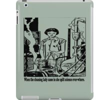 Spilled Science - It's everywhere! iPad Case/Skin