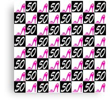 50TH BIRTHDAY PINK STILETTO QUEEN Canvas Print