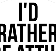 Rather Be At The Range Sticker