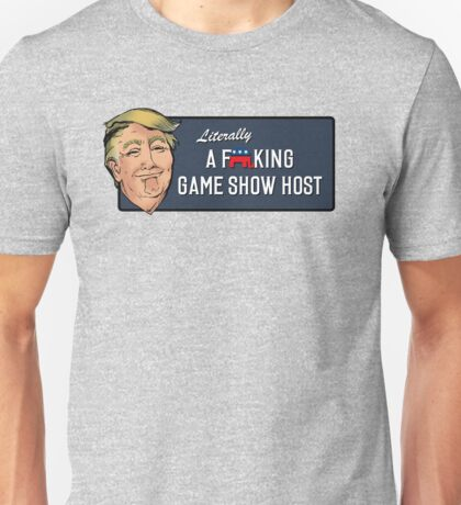 The Game Show Host Unisex T-Shirt