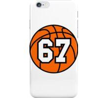 Basketball 67 iPhone Case/Skin