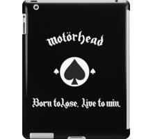 Born to Lose, Live to Win iPad Case/Skin