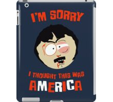 I'm sorry, i tought this was America iPad Case/Skin