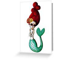 El Dia de Los Muertos Mermaid Greeting Card