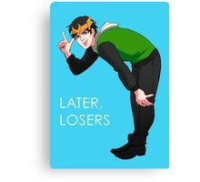 Later, Losers Canvas Print