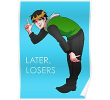 Later, Losers Poster