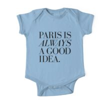 Paris Is Always A Good Idea One Piece - Short Sleeve