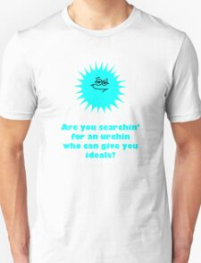 Are you searchin' for an urchin? Unisex T-Shirt