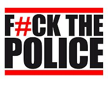 Fuck The Police Design by Style-O-Mat