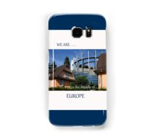 We Are [in the middle of] Europe Samsung Galaxy Case/Skin
