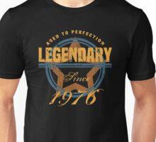 Legendary Since 1976 Unisex T-Shirt