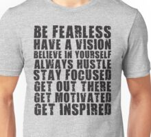 Be Fearless Unisex T-Shirt