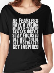 Be Fearless Women's Relaxed Fit T-Shirt