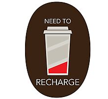 Need to Recharge Photographic Print