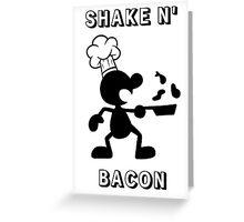 Shake & Bacon Greeting Card