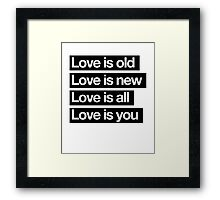 Love Is All. - The Beatles. Framed Print