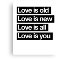 Love Is All. - The Beatles. Canvas Print