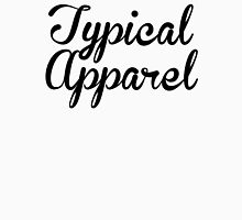 Typical Apparel Unisex T-Shirt