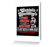 Captain Spaulding Fried Chicken & Gasoline Greeting Card